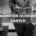 Inspektor Ochrony Danych