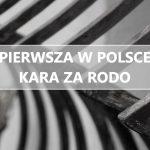 Milion złotych za RODO – czyli pierwsza w Polsce kara za naruszenie przepisów o ochronie danych osobowych